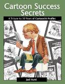 Cartoon Success Secrets