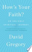 How s Your Faith
