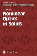 Nonlinear Optics in Solids