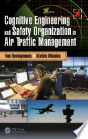 Cognitive Engineering and Safety Organization in Air Traffic Management Book