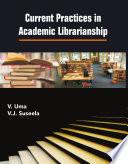 Current Practices in Academic Librarianship Book