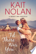 Til There Was You: A Small Town Romance