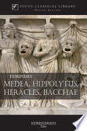 Medea  Hippolytus  Heracles  Bacchae Book PDF