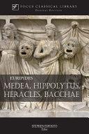 Pdf Medea, Hippolytus, Heracles, Bacchae Telecharger