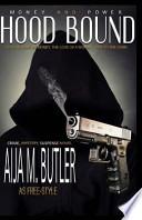 Hood Bound