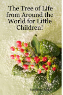 The Tree of Life from Around the World for Little Children