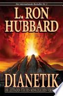 Dianetik  : der Leitfaden den für den Menschlichen Verstand
