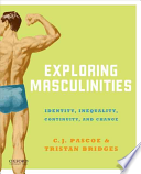 Exploring Masculinities