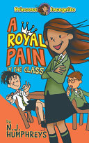 Pdf Princess Incognito: A Royal Pain in the Class