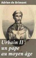 Pdf Urbain II : un pape au moyen âge Telecharger