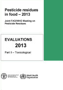 Pesticide Residues in Food - 2013