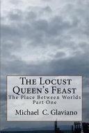 The Locust Queen s Feast