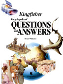 The Kingfisher Encyclopedia of Questions and Answers