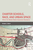Charter Schools, Race, and Urban Space [Pdf/ePub] eBook