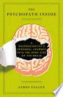 The Psychopath Inside Book
