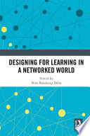Designing for Learning in a Networked World Book