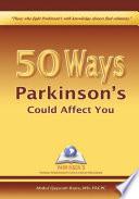 50 Ways Parkinson s Could Affect You