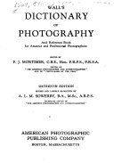 Wall s Dictionary of Photography and Reference Book for Amateur and Professional Photographers