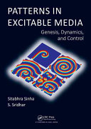 Patterns in Excitable Media: Genesis, Dynamics, and Control