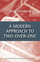 A Modern Approach to Two Over One