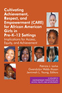 Cultivating Achievement, Respect, and Empowerment (CARE) for African ...