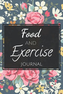 Food And Exercise Journal Book PDF