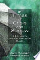 In Times Of Crisis And Sorrow