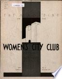 Magazine of the Women's City Club  , Band 14,Ausgabe 6
