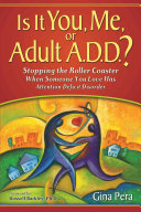 Is it You  Me  Or Adult A D D