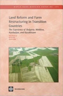 Land Reform and Farm Restructuring in Transition Countries