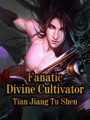 Pdf Fanatic Divine Cultivator
