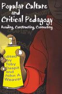 Popular Culture and Critical Pedagogy [Pdf/ePub] eBook