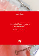 Issues in Contemporary Orthodontics
