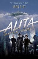 Alita: Battle Angel - Iron City Pdf/ePub eBook