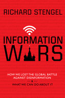 link to Information wars : how we lost the global battle against disinformation & what we can do about it in the TCC library catalog