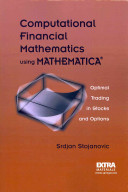 Computational Financial Mathematics using MATHEMATICA   Book