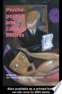 Psycho Politics And Cultural Desires