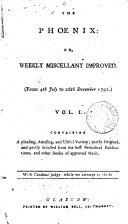 The Phoenix  or  Weekly miscellany improved