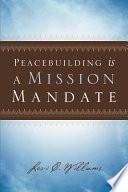 Peacebuilding Is a Mission Mandate