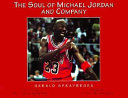 The Soul of Michael Jordan and Company Book PDF