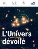 L' Univers dévoilé