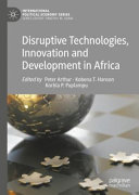 Disruptive Technologies  Innovation and Development in Africa