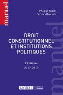 Droit constitutionnel et institutions politiques 2017-2018