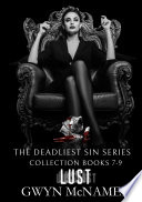 The Deadliest Sin Series Collection Books 7-9