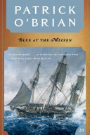 Blue at the Mizzen (Vol. Book 20) (Aubrey/Maturin Novels)