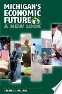 Michigan's Economic Future