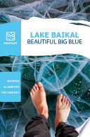 LAKE BAIKAL  BEAUTIFUL BIG BLUE Book PDF