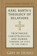 Karl Barth s Theology of Relations