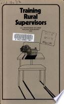 Training rural supervisors
