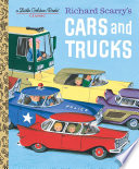 Richard Scarry s Cars and Trucks